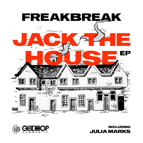 Freakbreak – Jack The House feat. Julia Marks